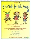 8 to 10 Bells for Kids Songs Vol 1