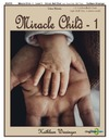 Miracle Child 1 & 2