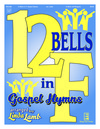 12 Bells in F Gospel Hymns