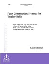Four Communion Hymns for Twelve Bells