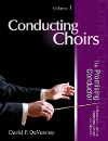 Conducting Choirs Vol 1