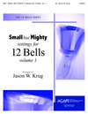 Small But Mighty Settings for 12 Bells Vol 1