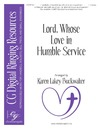 Lord Whose Love In Humble Service