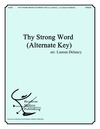 Thy Strong Word (Alternate Key)
