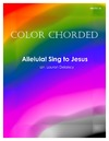 Color Chorded Alleluia Sing to Jesus