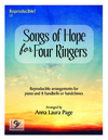Songs of Hope for Four Ringers