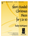 Short Handed Christmas Pieces For 5 to 10