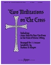Two Meditations on the Cross