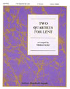 Two Quartets for Lent