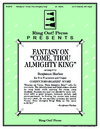 Fantasy on Come Thou Almighty King