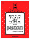 Morning Prayer and Vespers