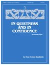 In Quietness and in Confidence