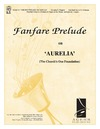 Fanfare Prelude on Aurelia