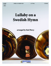Lullaby on a Swedish Hymn