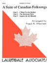 Suite of Canadian Folksongs, A