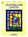 I Love You Lord - More Love to Thee O Christ