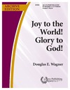 Joy to the World - Glory to God