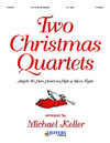 Two Christmas Quartets
