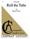 Roll the Tube