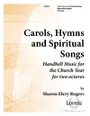 Carols Hymns and Spiritual Songs