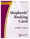 Shepherds' Rocking Carol