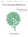 Five Christmas Miniatures