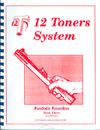 Twelve Toners System Book 3 (Patriotic Favorites)