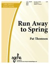 Run Away to Spring