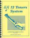 Twelve Toners System Book 4 (American Folk Songs)