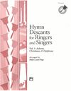 Hymn Descants for Ringers and Singers Volume 1