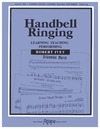Handbell Ringing (Learning, Teaching, Performing)