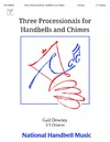 Three Processionals for Handbells and Chimes