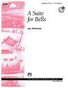 Suite for Bells, A