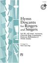 Hymn Descants for Ringers and Singers Volume 3