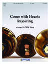 Come With Hearts Rejoicing