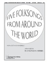 Five Folksongs from Around the World