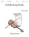 Folk Song Frolic, A