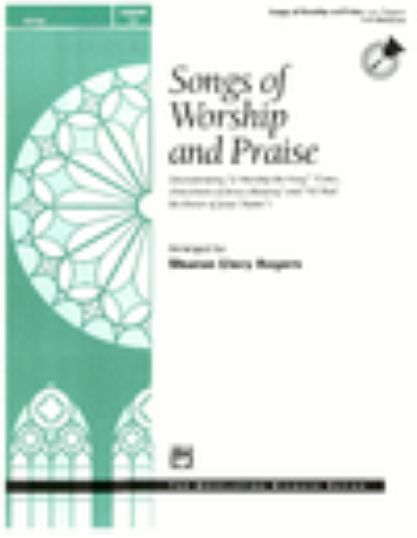 Songs of Worship and Praise