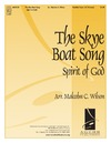 Skye Boat Song, The (Spirit of God)