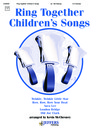 Ring Together Children's Songs