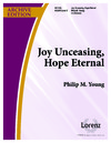 Joy Unceasng Hope Eternal