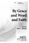 By Grace and Word and Faith