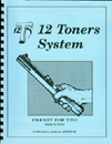 Twelve Toners System Book 11 (Twenty for Two)