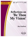 Reflections on Be Thou My Vision