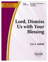 Lord Dismiss Us with Your Blessing