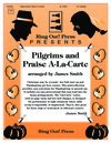 Pilgrims and Praise A la Carte
