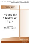 We Are the Children of Light