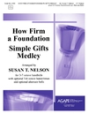 How Firm a Foundation / Simple Gifts Medley