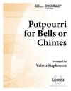 Potpourri for Bells or Chimes Volume 1