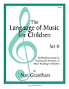 Language of Music for Children, The Set II